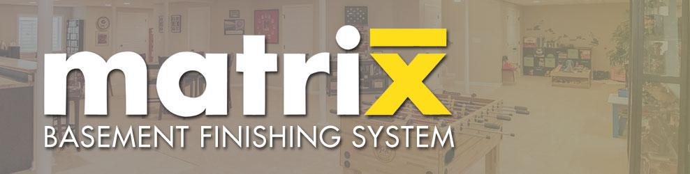 Matrix Basement Finishing System in Livonia, MI banner