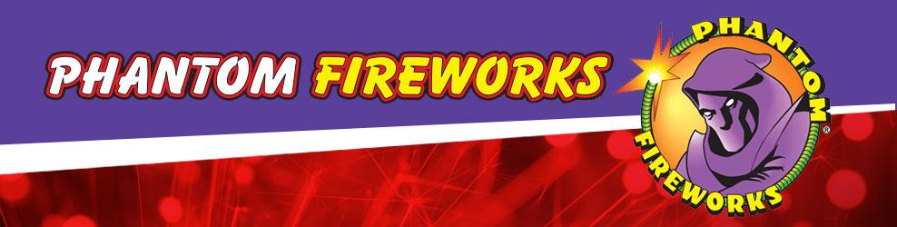 Phantom Fireworks in Sterling Hts., MI banner