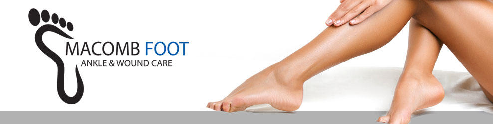 Macomb Foot, Ankle & Wound Care in Sterling Hts., MI banner