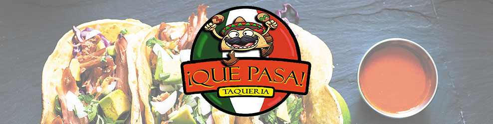Que Pasa Taqueria in Sterling Heights, MI banner
